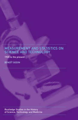 Measurement and Statistics on Science and Technology: 1920 to the Present