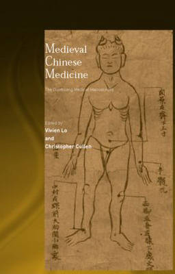 Medieval Chinese Medicine: The Dunhuang Medical Manuscripts