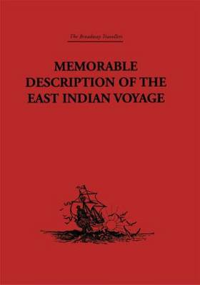 Memorable Description of the East Indian Voyage: 1618-25