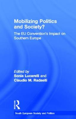 Mobilising Politics and Society?: The EU Convention's Impact on Southern Europe