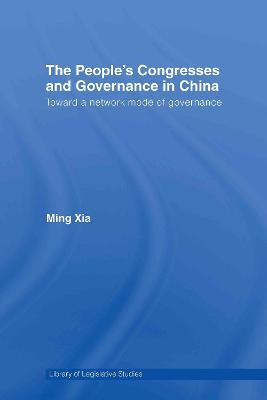 The People's Congresses and Governance in China: Toward a Network Mode of Governance