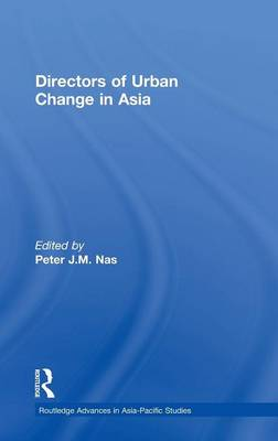 Directors of Urban Change in Asia