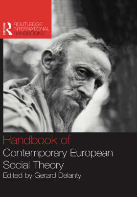 Handbook of Contemporary European Social Theory
