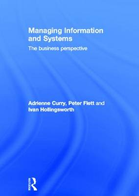 Managing Information & Systems: The Business Perspective