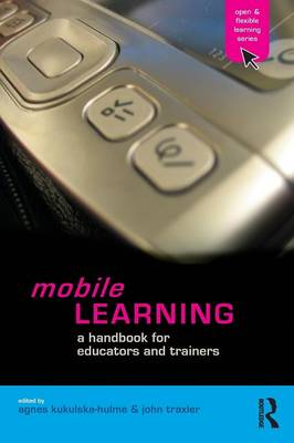Mobile Learning: A Handbook for Educators and Trainers