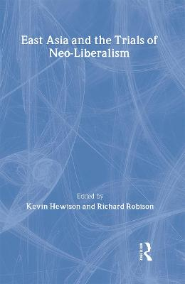 East Asia and the Trials of Neo-Liberalism