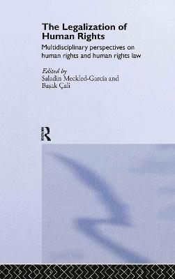 The Legalization of Human Rights: Multidisciplinary Approaches