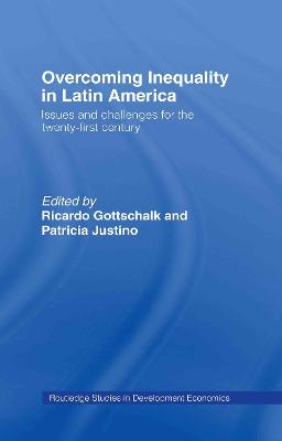 Overcoming Inequality in Latin America: Issues and Challenges for the 21st Century