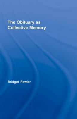 The Obituary as Collective Memory
