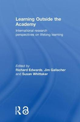 Learning Outside the Academy: International Research Perspectives on Lifelong Learning
