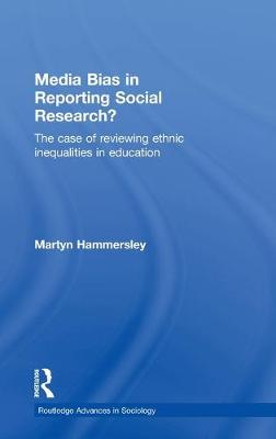 Media Bias in Reporting Social Research?: The Case of Reviewing Ethnic Inequalities in Education