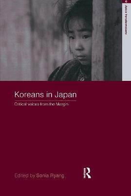 Koreans in Japan: Critical Voices from the Margin