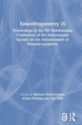 Kinanthropometry IX: Proceedings of the 9th International Conference of the International Society for the Advancement of Kinanthropometry