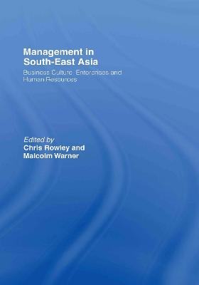 Management in South-East Asia: Business Culture, Enterprises and Human Resources