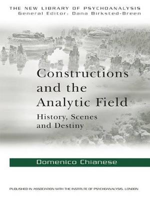 Constructions and the Analytic Field: History, Scenes and Destiny