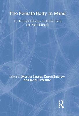 The Female Body in Mind: The Interface between the Female Body and Mental Health