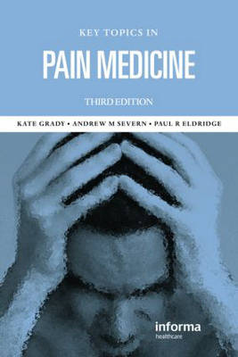 Key Topics in Pain Management, Third Edition