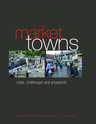 Market Towns: Roles, challenges and prospects