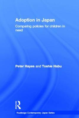Adoption in Japan: Comparing Policies for Children in Need