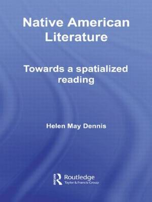 Native American Literature: Towards a Spatialized Reading