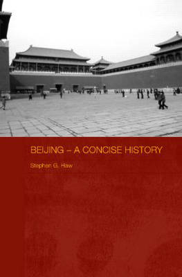 Beijing: A Concise History
