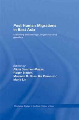 Past Human Migrations in East Asia: Matching Archaeology, Linguistics and Genetics