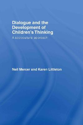 Dialogue and the Development of Children's Thinking: A Sociocultural Approach
