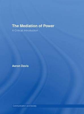 The Mediation of Power: A Critical Introduction