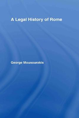 A Legal History of Rome