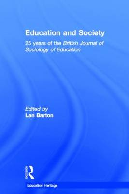 Education and Society: 25 Years of the British Journal of Sociology of Education