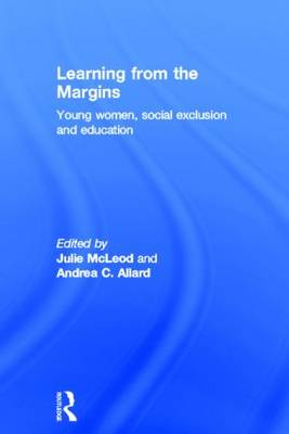 Learning from the Margins: Young Women, Social Exclusion and Education
