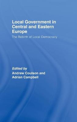 Local Government in Central and Eastern Europe: The Rebirth of Local Democracy