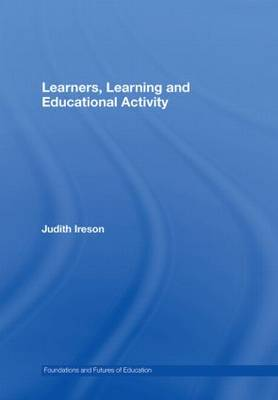 Learners, Learning and Educational Activity