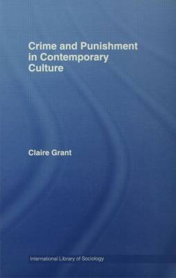 Crime and Punishment in Contemporary Culture