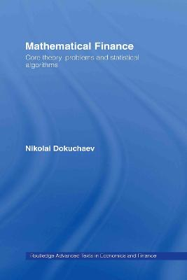 Mathematical Finance: Core Theory, Problems and Statistical Algorithms