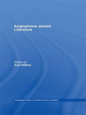 Anglophone Jewish Literature: Transcultural and Transnational Studies