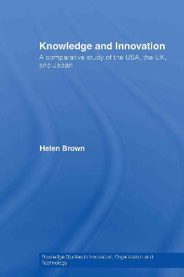 Knowledge and Innovation: A Comparative Study of the USA, the UK and Japan
