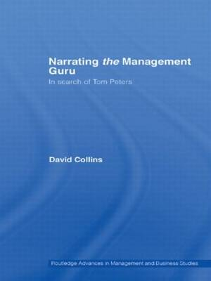 Narrating the Management Guru: In Search of Tom Peters