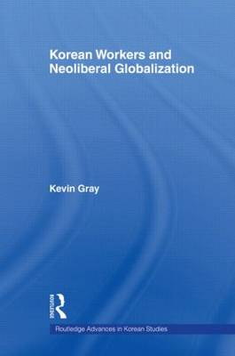 Korean Workers and Neoliberal Globalization