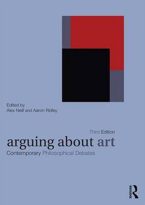 Arguing About Art: Contemporary Philosophical Debates