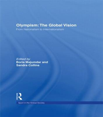 Olympism: The Global Vision: From Nationalism to Internationalism