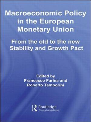 Macroeconomic Policy in the European Monetary Union: From the Old to the New Stability and Growth Pact