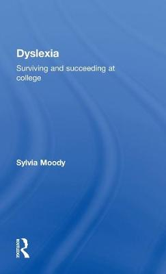 Dyslexia: Surviving and Succeeding at College