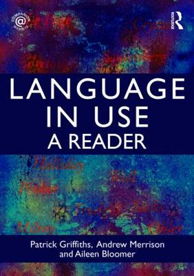 Language in Use: A Reader