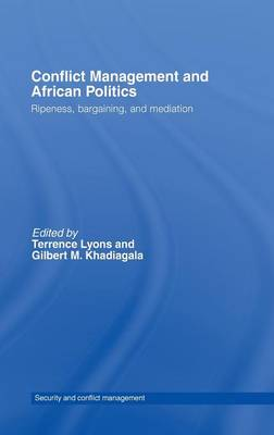 Conflict Management and African Politics: Ripeness, Bargaining, and Mediation