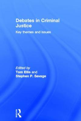 Debates in Criminal Justice: Key Themes and Issues