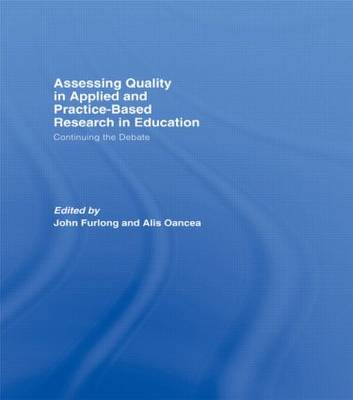 Assessing quality in applied and practice-based research in education: Continuing the debate