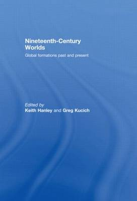 Nineteenth-Century Worlds: Global formations past and present