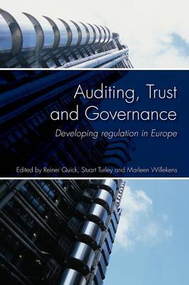 Auditing, Trust and Governance: Developing Regulation in Europe