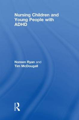Nursing Children and Young People with ADHD